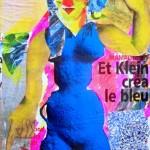 Et Klein créa le bleu